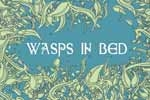 WASPs in Bed