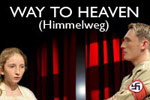 Way To Heaven (Himmelweg)