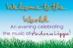 Welcome to the World: An Evening Celebrating the Music of Andrew Lippa!