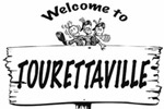 Welcome to Tourettaville