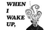 When I Wake Up,