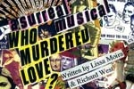 Who Murdered Love?