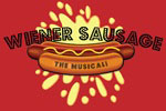 Wiener Sausage: The Musical!