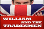 William and the Tradesmen
