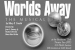 Worlds Away, the Musical