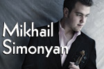 Young Artists Series:  Mikhail Simonyan, Violin