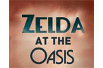 Zelda at the Oasis