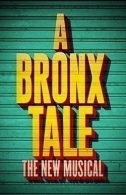A Bronx Tale — The Musical Tickets - Broadway