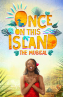Once on This Island Tickets - Broadway