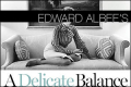 A Delicate Balance Tickets - New York