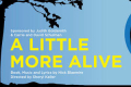 A Little More Alive Tickets - New York