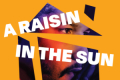 A Raisin in the Sun Tickets - South Jersey