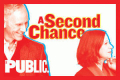 A Second Chance Tickets - New York