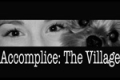 Accomplice: The Village Tickets - New York