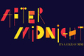After Midnight Tickets - New York