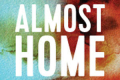 Almost Home Tickets - Off-Broadway