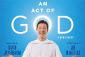An Act of God Tickets - California