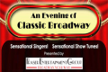 An Evening of Classic Broadway Tickets - Los Angeles