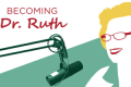 Becoming Dr. Ruth Tickets - Boston