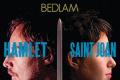 Bedlam: Hamlet & Saint Joan Tickets - South Jersey