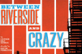 Between Riverside and Crazy Tickets - New York City