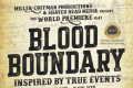 Blood Boundary Tickets - Off-Broadway