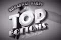Broadway Bares - Top Bottoms of Burlesque Tickets - New York
