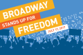 Broadway Stands Up for Freedom Tickets - New York