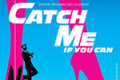 Catch Me If You Can Tickets - California
