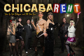 ChicabaRENT - A Chi-Town, Cabaret, Rent Roaring Review Tickets - Los Angeles