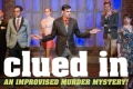 Clued In: The Improvised Murder Mystery Tickets - Chicago