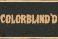 Colorblind'd Tickets - Off-Off-Broadway