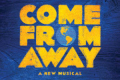 Come From Away Tickets - Seattle
