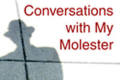 Conversations With My Molester: A Journey of Faith Tickets - New York City