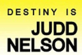 Destiny is Judd Nelson Tickets - New York