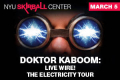 Doktor Kaboom: Live Wire! The Electricity Tour Tickets - New York