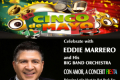 Eddie Marrero and His Big Band Orchestra in Con Amor, A Cinco de mayo Concert Fiesta Tickets - New York