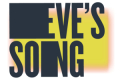 Eve's Song Tickets - New York City