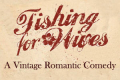 Fishing For Wives Tickets - New York