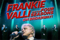 Frankie Valli and the Four Seasons On Broadway! Tickets - New York City