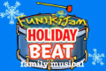 FunikiJam Holiday Beat - A New Family Musical Tickets - New York