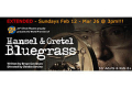Hansel and Gretel Bluegrass Tickets - Los Angeles