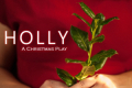 Holly: A Christmas Play Tickets - New York City