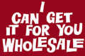 I Can Get It for You Wholesale Tickets - New York City