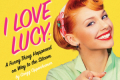 I Love Lucy: A Funny Thing Happened on the Way to the Sitcom Tickets - California