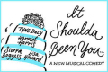 It Shoulda Been You Tickets - New York City