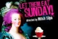 Let Them Eat Sunday Tickets - Los Angeles