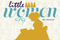 Little Women: The Musical Tickets - Los Angeles