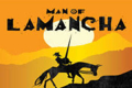 Man of La Mancha Tickets - Los Angeles