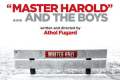 """Master Harold"" ... and the boys Tickets - New York City"